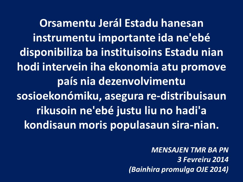 Orsamentu Jerál Estadu no Sustentabilidade Ekonómiku Husi La'o Hamutuk Institutu Timor-Leste ba Monitor no Analiza Dezenvolvimentu Rua Martires da Pat