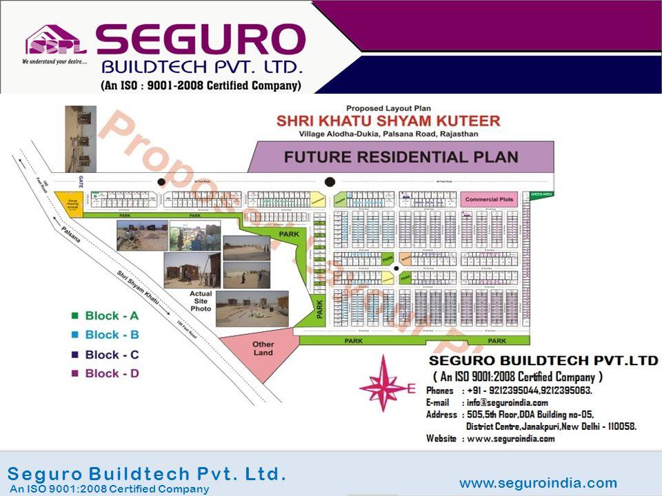 www.seguroindia.com Seguro Buildtech Pvt. Ltd. An ISO 9001:2008 Certified Company