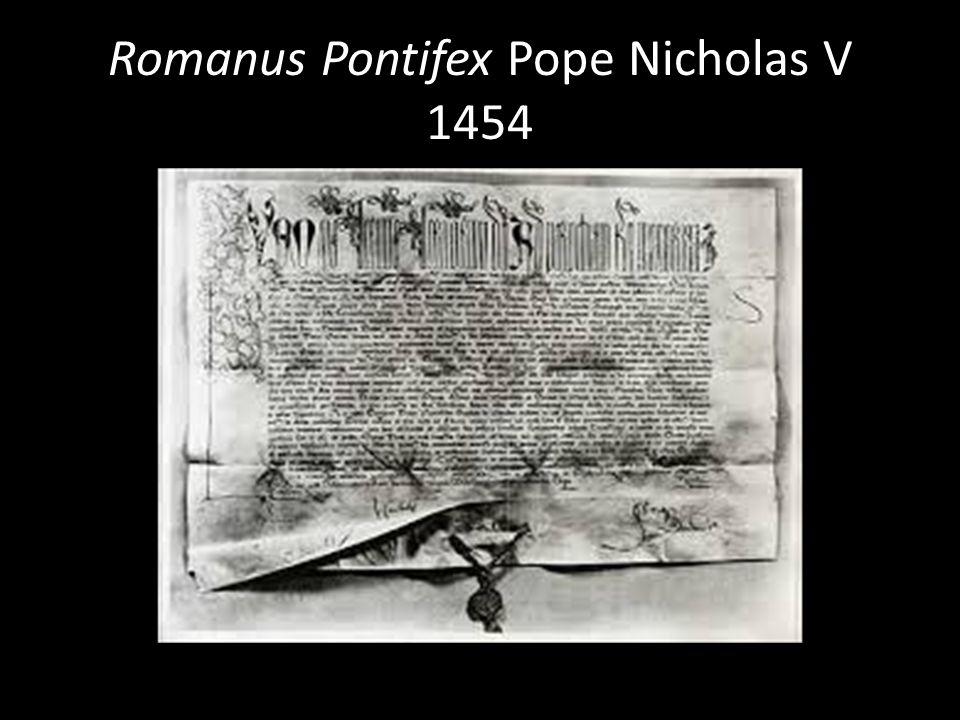 Romanus Pontifex Pope Nicholas V 1454