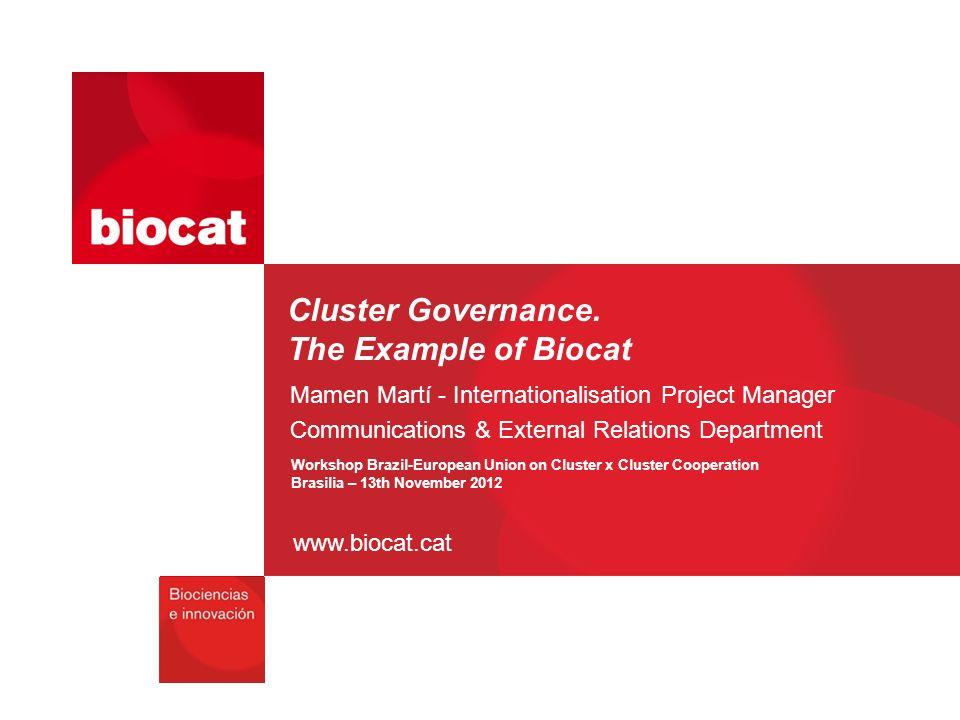 www.biocat.cat Cluster Governance.