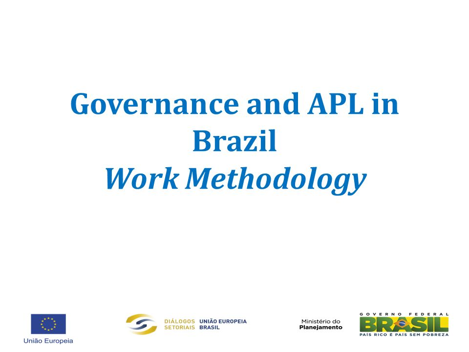 Governance and APL in Brazil Work Methodology