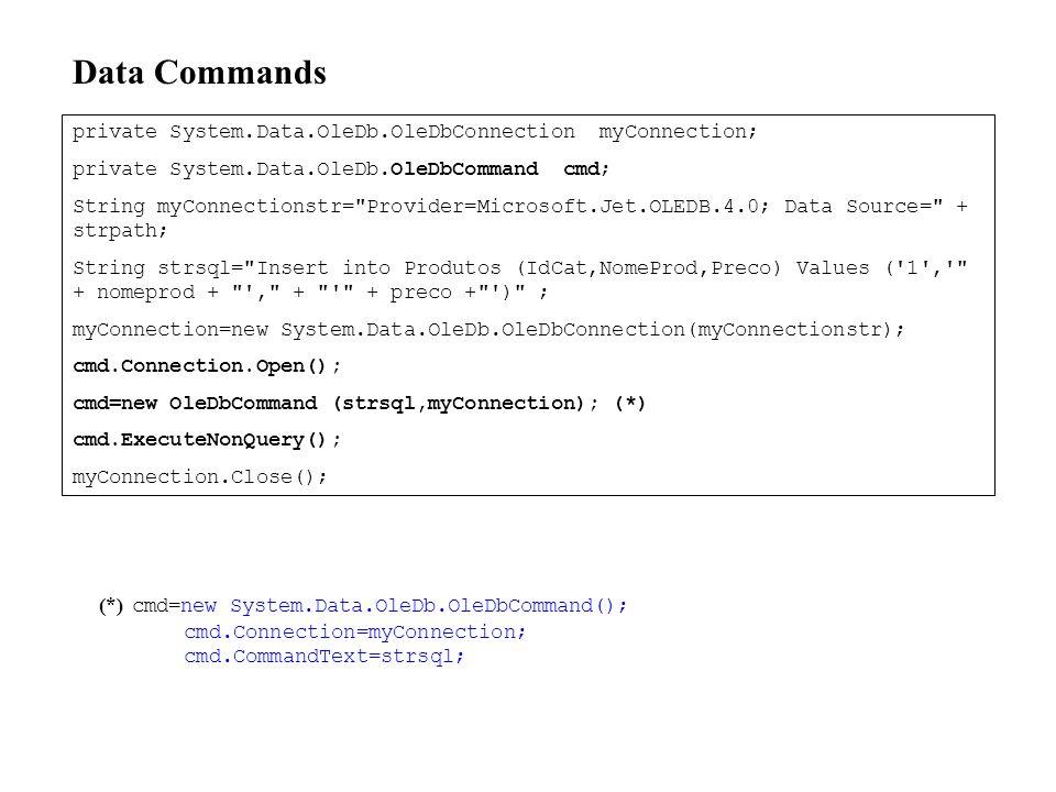 DataReader Permite ler de uma fonte de dados forward-only e read-only Criado através do método executeReader de um objecto Command Pode ser associado ao DataSource de Server Controls string mySelectQuery = SELECT OrderID, CustomerID FROM Orders ; OleDbConnection myConnection = new OleDbConnection(myConnString); OleDbCommand myCommand = new OleDbCommand(mySelectQuery,myConnection); myConnection.Open(); OleDbDataReader myReader; myReader = myCommand.ExecuteReader(); DataGrid1.DataSource=dtreader; DataGrid1.DataBind(); Web Form DataReader
