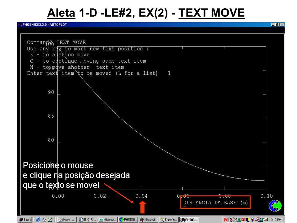 Aleta 1-D -LE#2, EX(2) - TEXT MOVE Posicione o mouse e clique na posição desejada que o texto se move!
