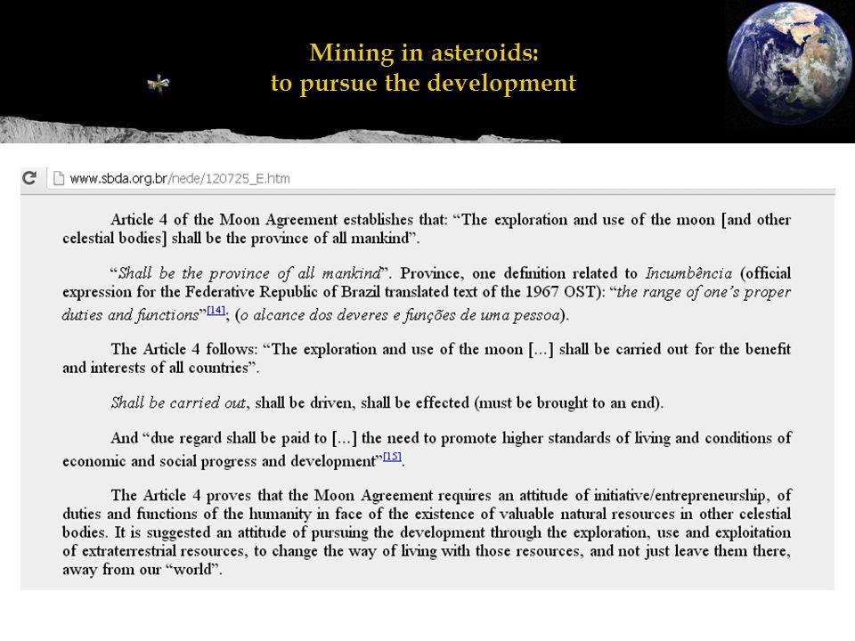 Mineração em asteroides: perseguir o desenvolvimento Mining in asteroids: to pursue the development