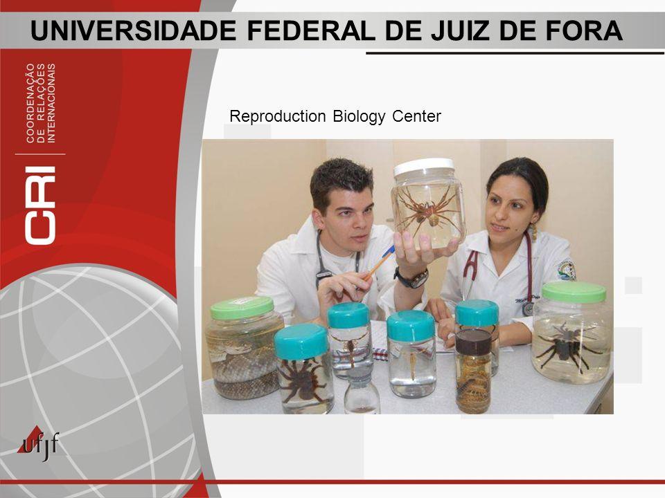 UNIVERSIDADE FEDERAL DE JUIZ DE FORA Reproduction Biology Center