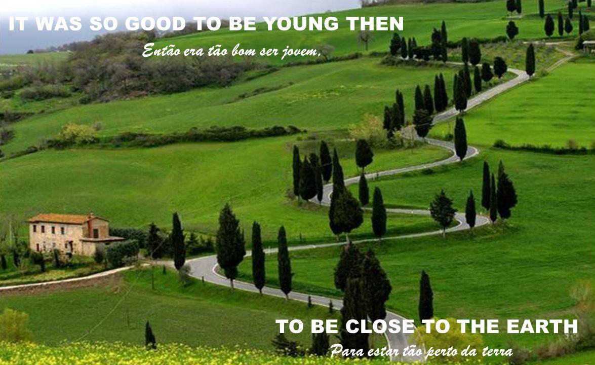 A TIME JUST FOR LIVING A PLACE FOR TO DIE Um momento só para viver Um lugar para morrer