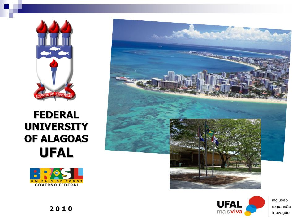 2 0 1 0 FEDERAL UNIVERSITY OF ALAGOAS UFAL