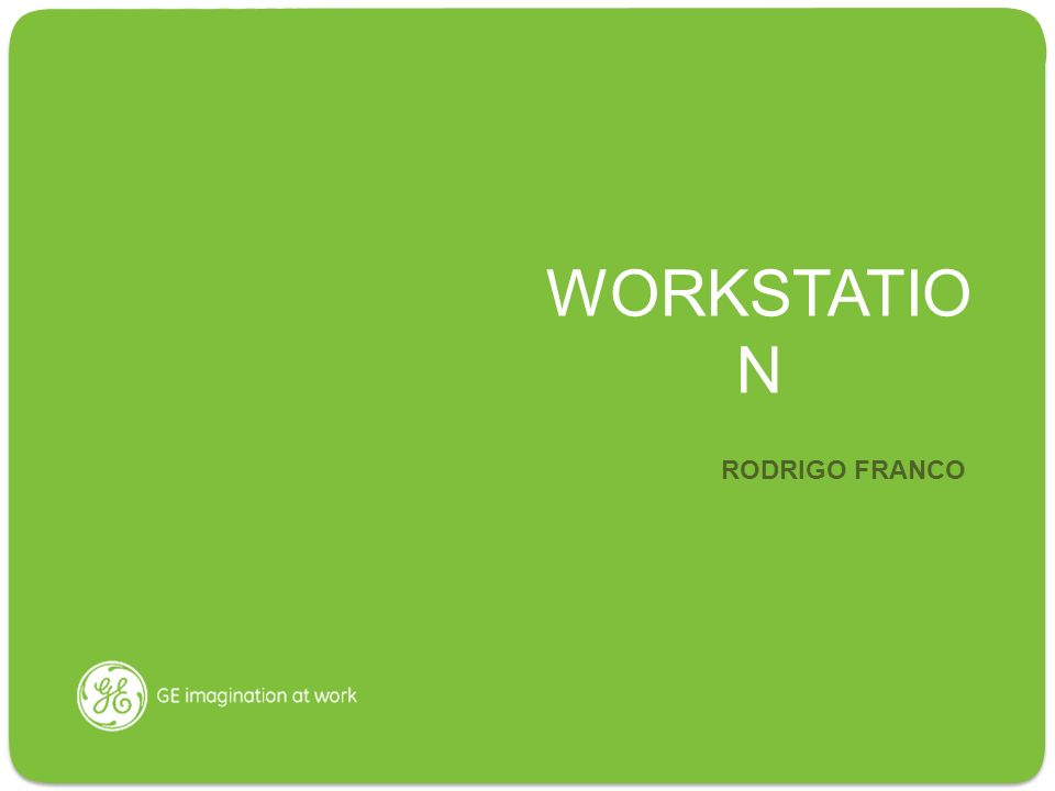WORKSTATIO N RODRIGO FRANCO