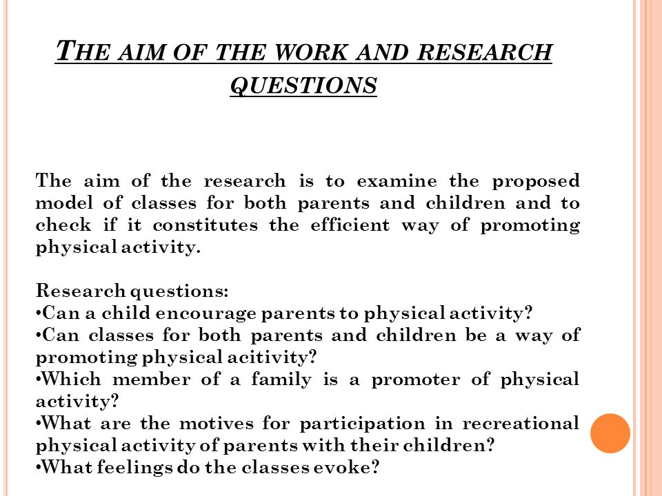 The aim of the research is to examine the proposed model of classes for both parents and children and to check if it constitutes the efficient way of promoting physical activity.