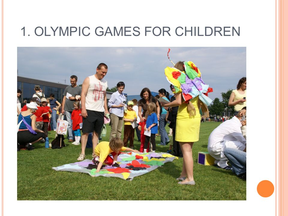 1. OLYMPIC GAMES FOR CHILDREN