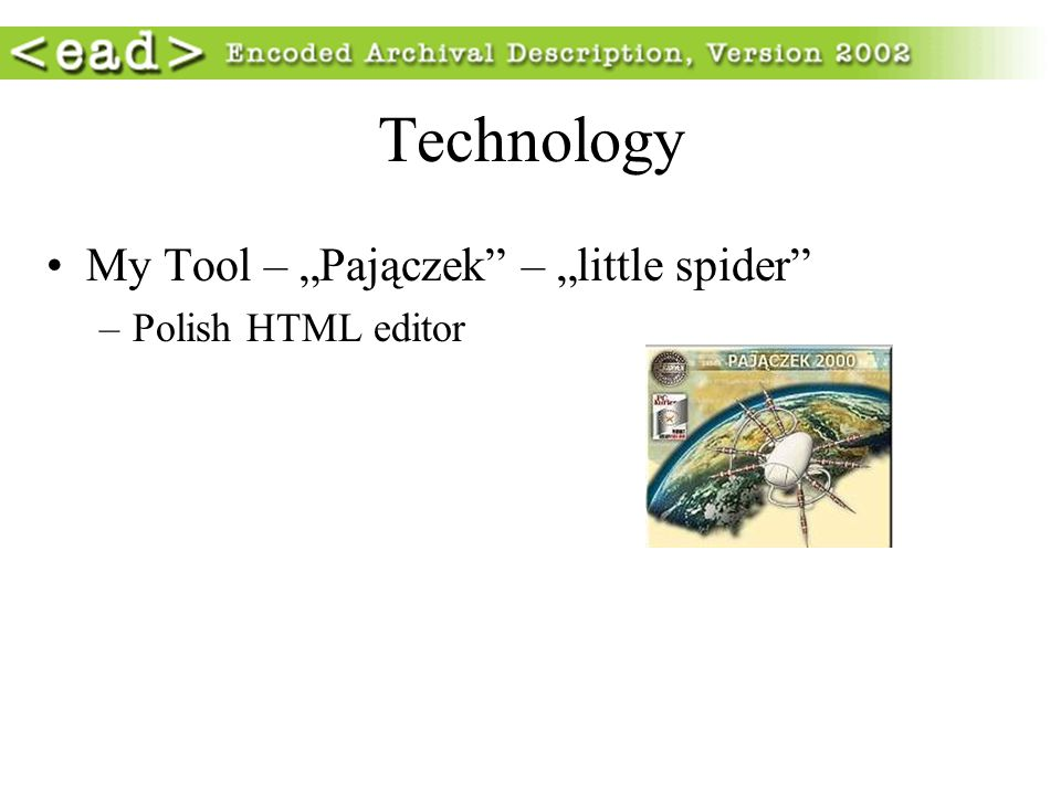 Technology My Tool – Pajączek – little spider –Polish HTML editor