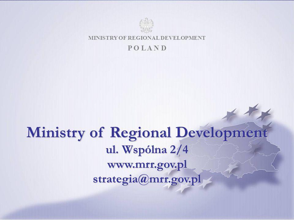 MINISTRY OF REGIONAL DEVELOPMENT 25 MINISTRY OF REGIONAL DEVELOPMENT P O L A N D Ministry of Regional Development ul.
