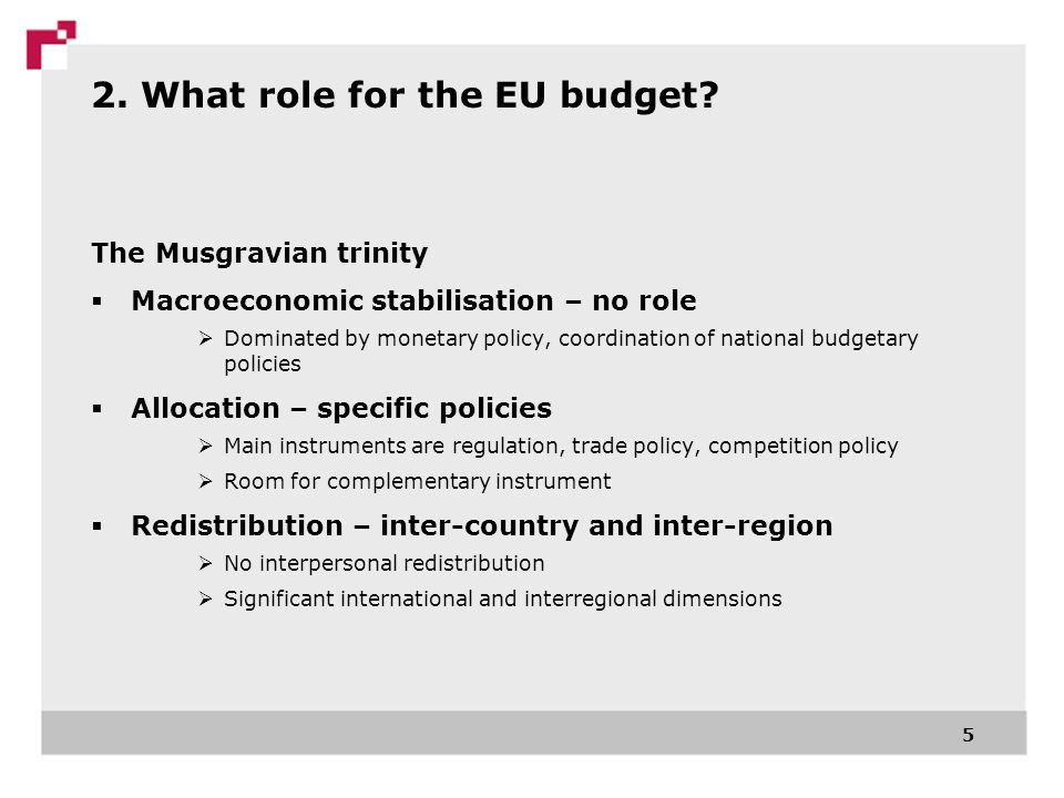 2. What role for the EU budget.