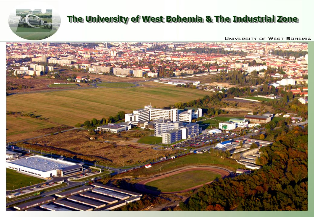 The University of West Bohemia & The Industrial Zone