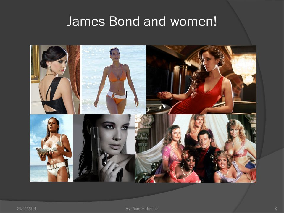 James Bond and women! 29/04/2014By Piers Midwinter8