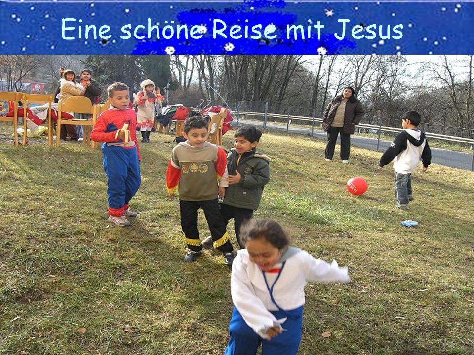 Eine schöne Reise mit Jesus
