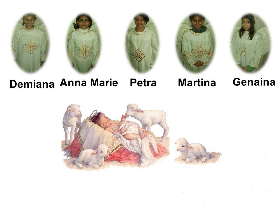 Genaina PetraAnna MarieMartina Demiana