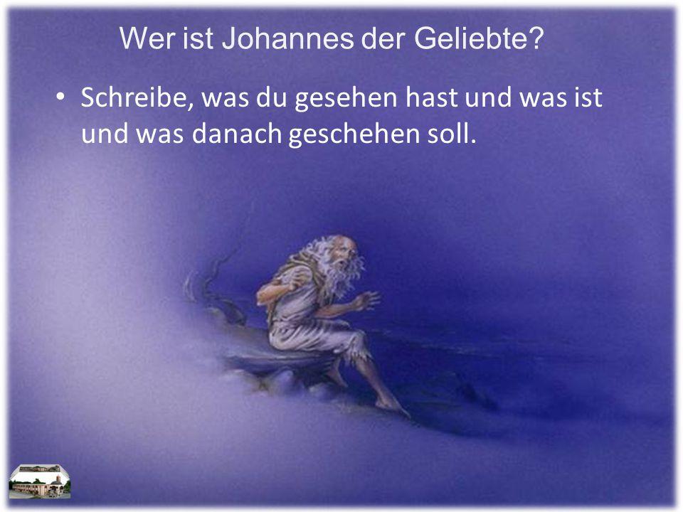 Wer ist Johannes der Geliebte.
