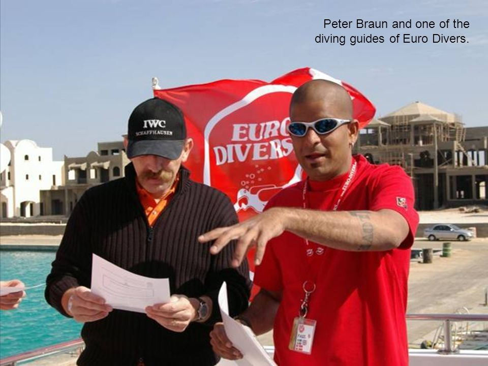 Peter Braun and one of the diving guides of Euro Divers.
