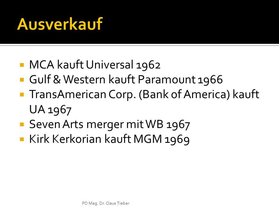 MCA kauft Universal 1962 Gulf & Western kauft Paramount 1966 TransAmerican Corp.