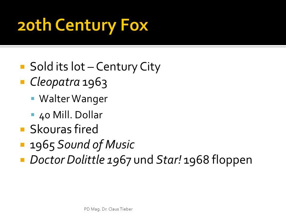 Sold its lot – Century City Cleopatra 1963 Walter Wanger 40 Mill. Dollar Skouras fired 1965 Sound of Music Doctor Dolittle 1967 und Star! 1968 floppen