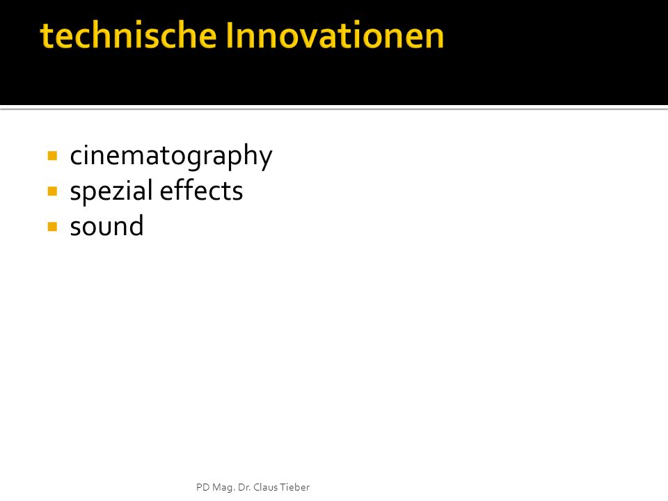 cinematography spezial effects sound PD Mag. Dr. Claus Tieber