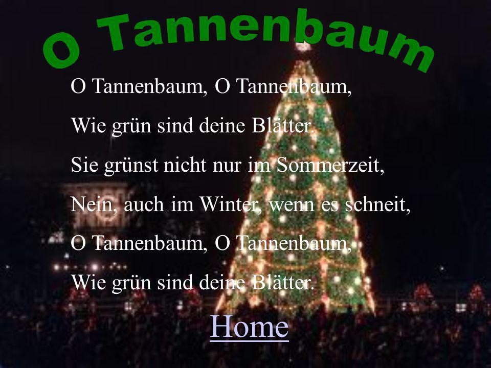 O Tannenbaum, Wie grün sind deine Blätter.