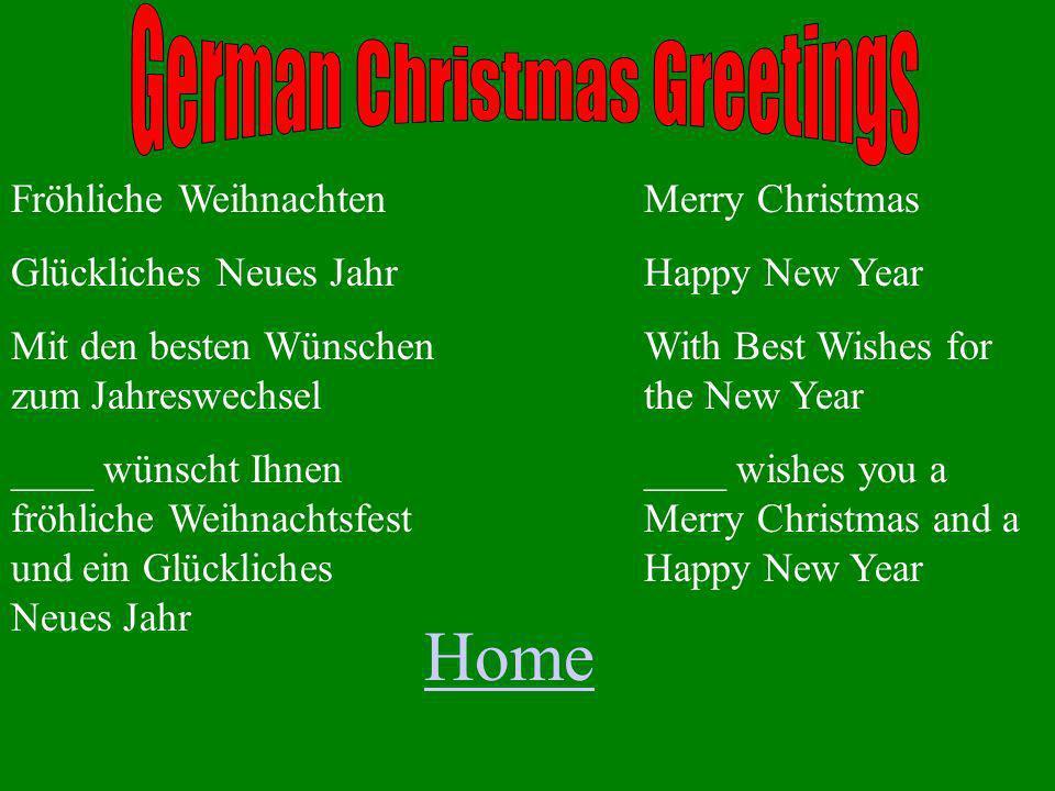 Fröhliche Weihnachten Glückliches Neues Jahr Mit den besten Wünschen zum Jahreswechsel ____ wünscht Ihnen fröhliche Weihnachtsfest und ein Glückliches Neues Jahr Merry Christmas Happy New Year With Best Wishes for the New Year ____ wishes you a Merry Christmas and a Happy New Year Home