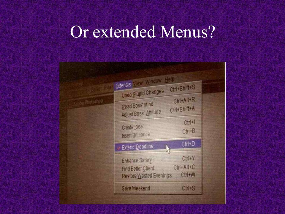 Or extended Menus