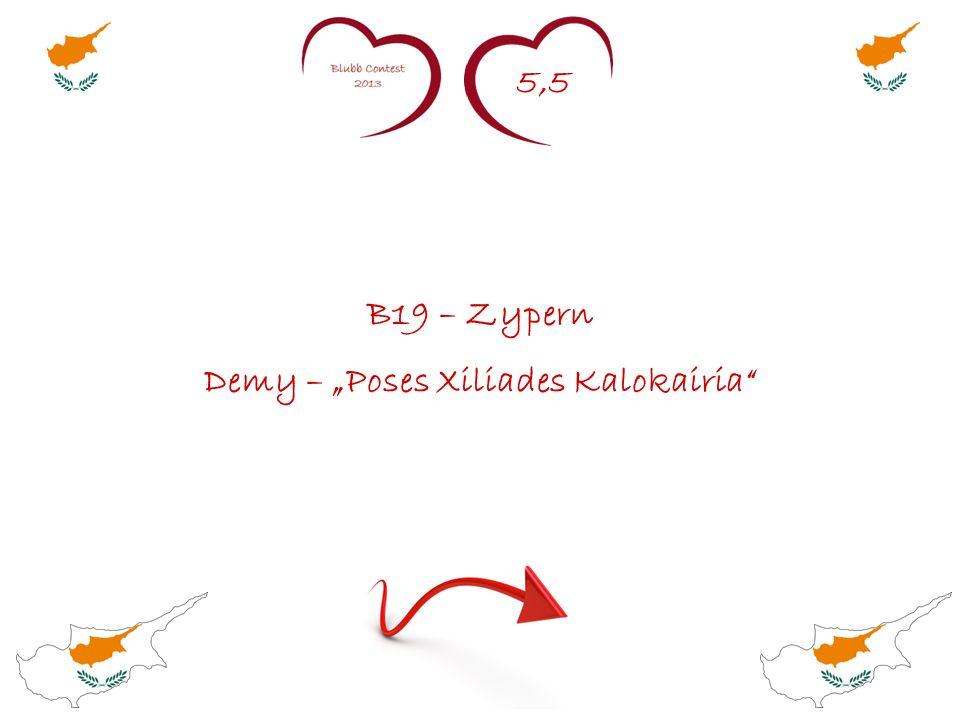 5,5 B19 – Zypern Demy – Poses Xiliades Kalokairia