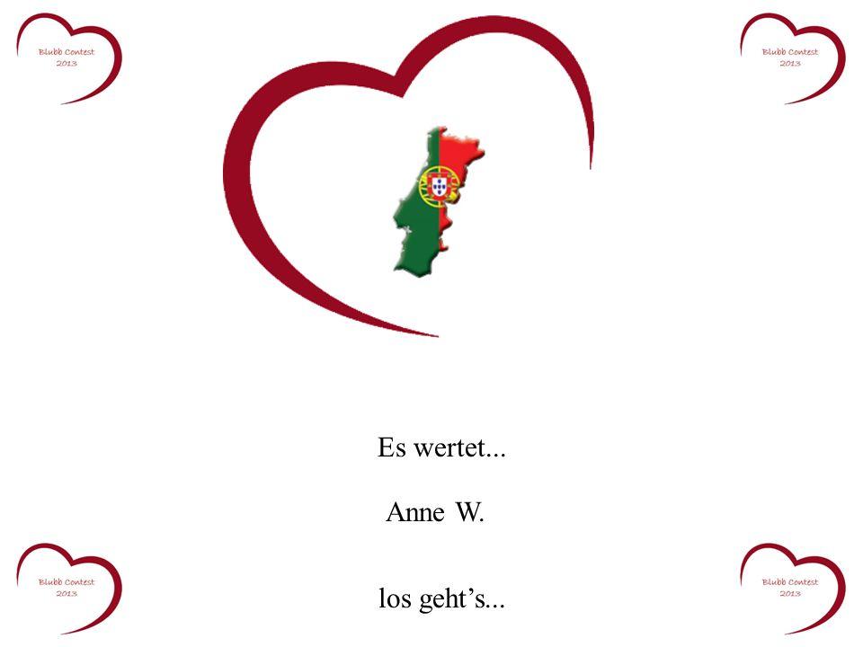 Es wertet... Anne W. los gehts...