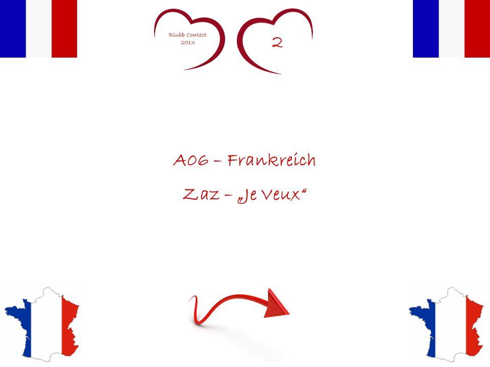 2 A06 – Frankreich Zaz – Je Veux