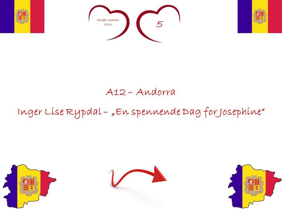 5 A12 – Andorra Inger Lise Rypdal – En spennende Dag for Josephine