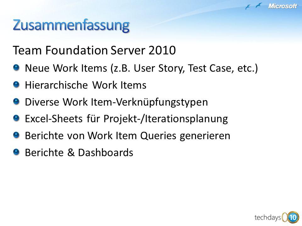 Team Foundation Server 2010 Neue Work Items (z.B.