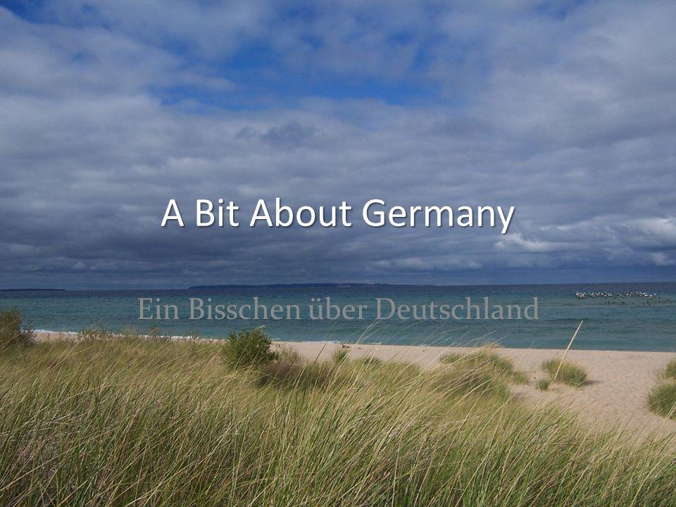 A Bit About Germany Ein Bisschen über Deutschland