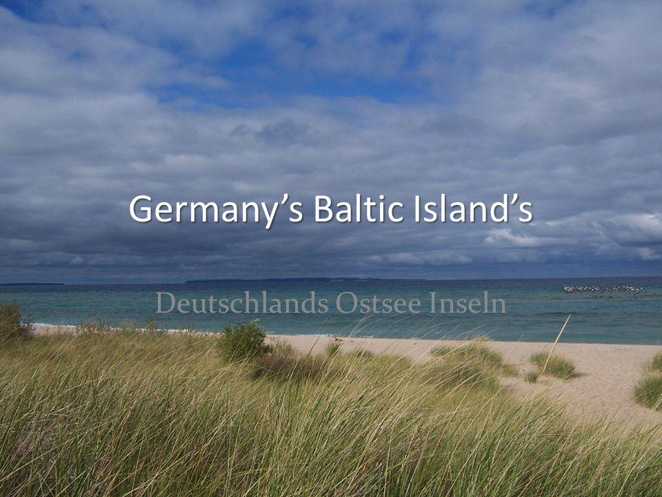 Germanys Baltic Islands Deutschlands Ostsee Inseln