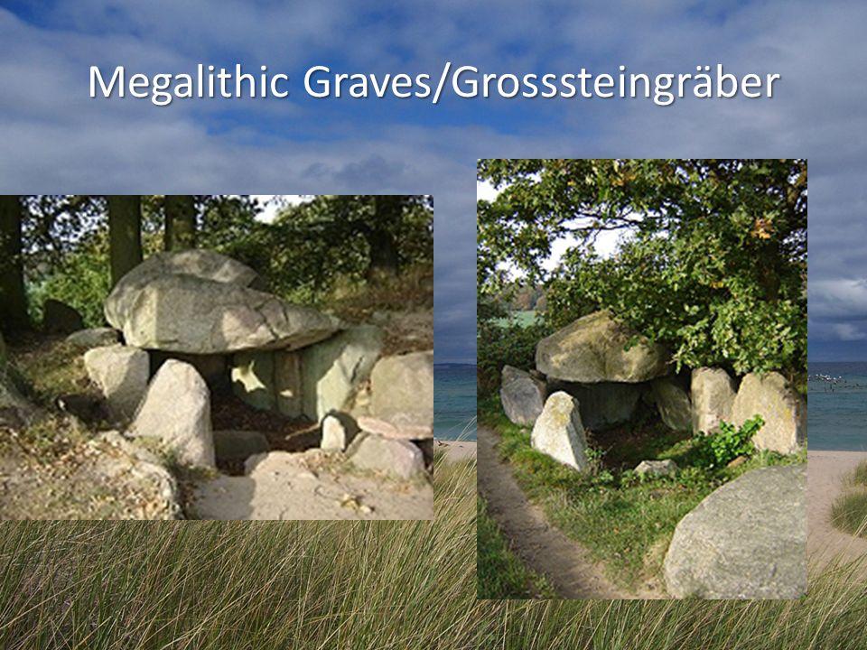 Megalithic Graves/Grosssteingräber