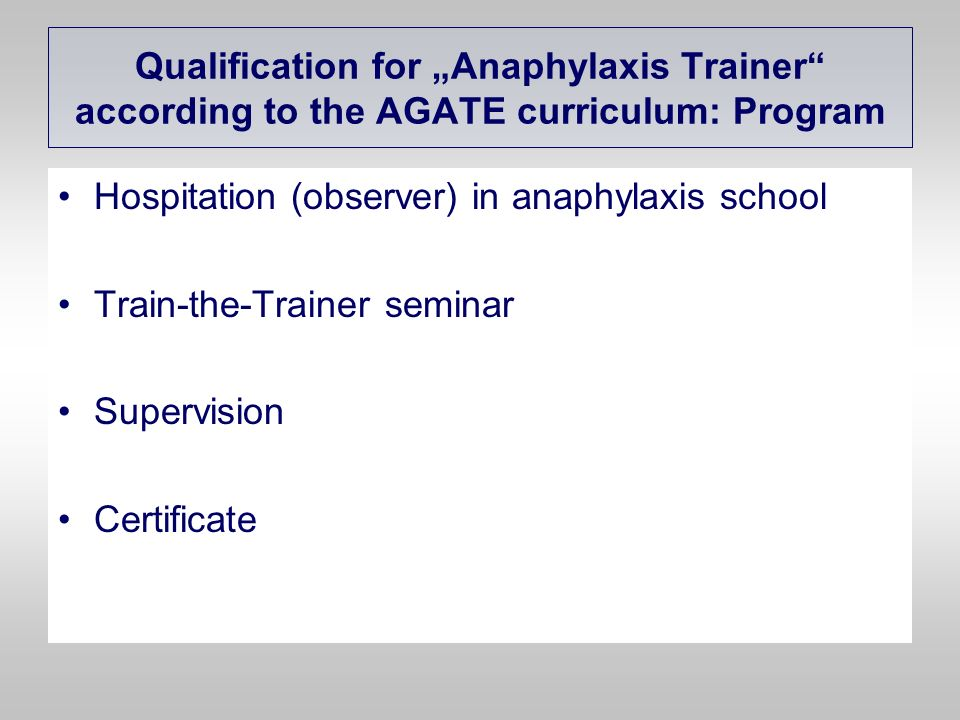 Hospitation (observer) in anaphylaxis school Train-the-Trainer seminar Supervision Certificate Qualification for Anaphylaxis Trainer according to the