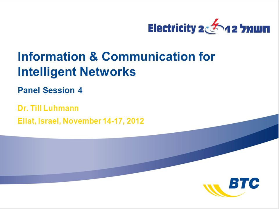 Information & Communication for Intelligent Networks Panel Session 4 Dr.