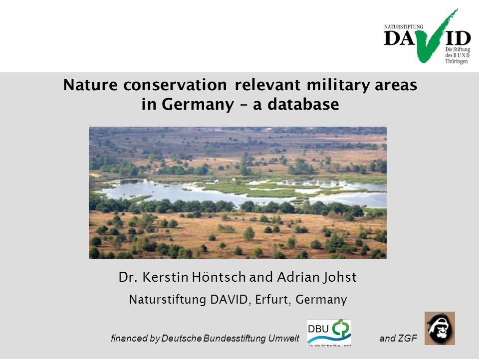 Nature in Defence 20.09.2005 Nature conservation relevant military areas in Germany – a database Dr.