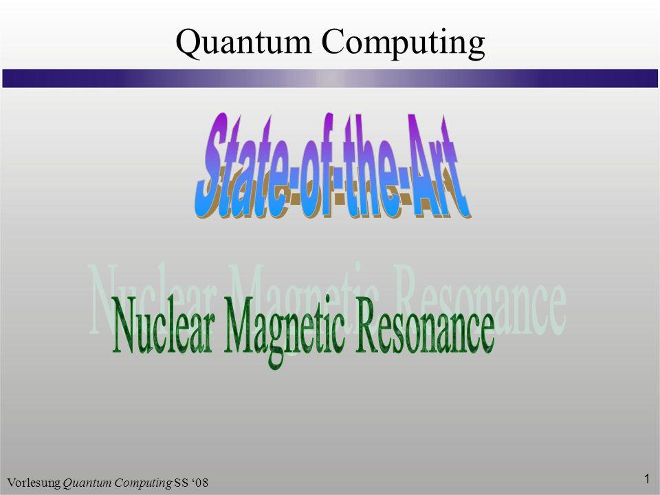 Vorlesung Quantum Computing SS 08 1 Quantum Computing