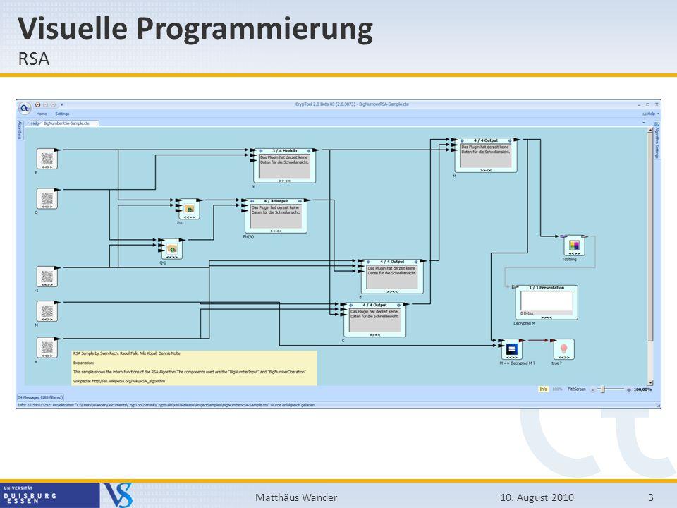 Visuelle Programmierung RSA 10. August 20103Matthäus Wander