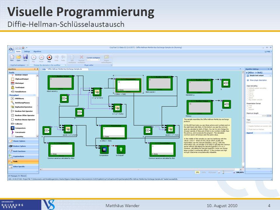 Visuelle Programmierung Diffie-Hellman-Schlüsselaustausch 10. August 20104Matthäus Wander