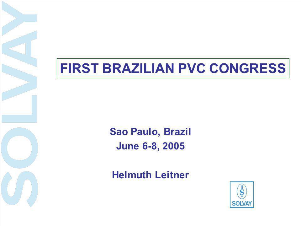 DSPl / HLR Plastics Sector SOLVAY SBU VINYLS 13 June 6-8, 2005 Material & process technology: basis for choice Performance CostWeight Environmental aspects