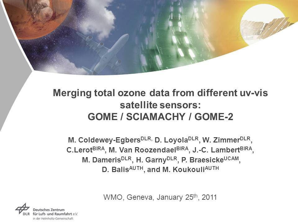 Merging total ozone data from different uv-vis satellite sensors: GOME / SCIAMACHY / GOME-2 M.