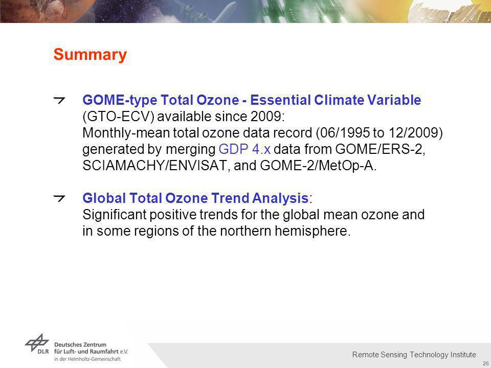 Institut für Methodik der Fernerkundung bzw. Deutsches Fernerkundungsdatenzentrum Folie 26 26 Remote Sensing Technology Institute Summary GOME-type To