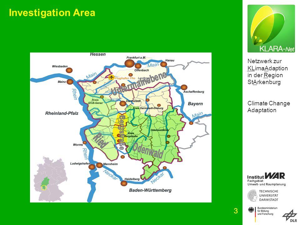 Netzwerk zur KLimaAdaption in der Region StArkenburg Climate Change Adaptation Fachgebiet Umwelt- und Raumplanung 3 Investigation Area