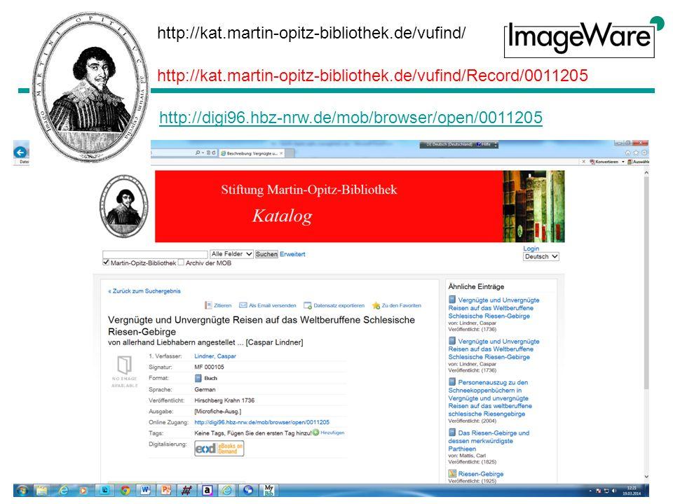 http://kat.martin-opitz-bibliothek.de/vufind/ http://kat.martin-opitz-bibliothek.de/vufind/Record/0011205 http://digi96.hbz-nrw.de/mob/browser/open/0011205