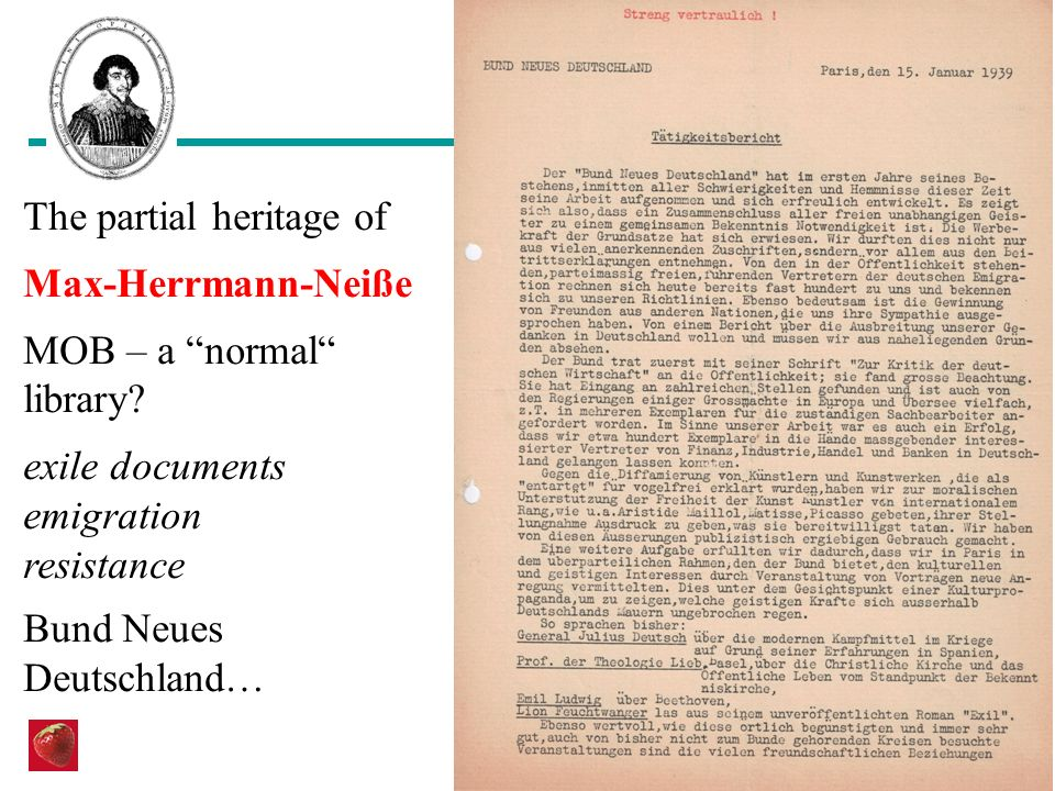 The partial heritage of Max-Herrmann-Neiße MOB – a normal library? exile documents emigration resistance Bund Neues Deutschland…