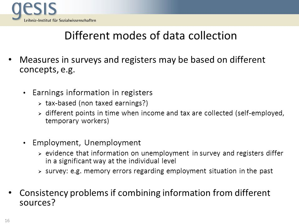 Measures in surveys and registers may be based on different concepts, e.g.